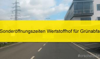 Oberursel bietet ab 20. April dezentrale Grünschnittsammlung und Anlieferung von Grünabfall auf dem Wertstoffhof an