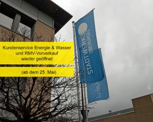 Kundenservice Energie & Wasser und RMV-Vorverkauf bei den Stadtwerken Oberursel ab Montag wieder geöffnet