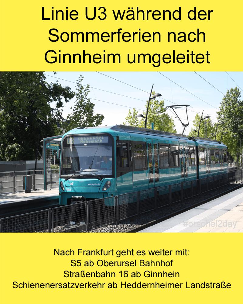Linie U3 während der Sommerferien nach Ginnheim umgeleitet