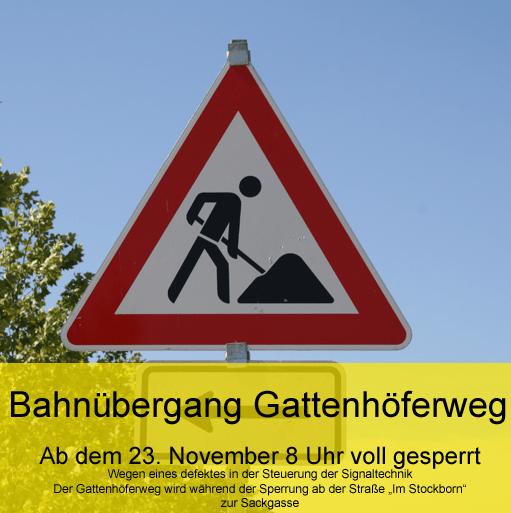 Bahnübergang Gattenhöferweg ab 23. November gesperrt
