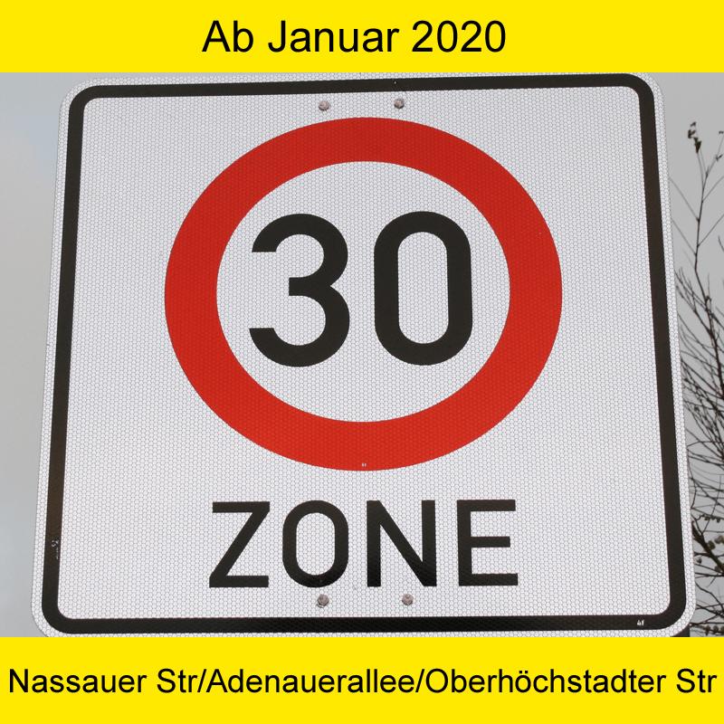 Ab Januar 2020 - Tempo 30 in der Nassauer Str., Adenauerallee & Oberhöchstadter Str.