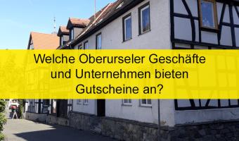 Welcome Oberurseler Geschäfte und Unternehmen bieten Gutscheine an?