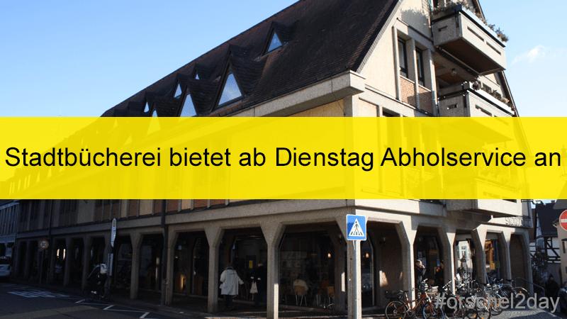 Stadtbücherei bietet ab Dienstag Abholservice an