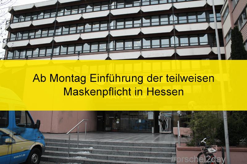 Ab Montag Einführung der teilweisen Maskenpflicht in Hessen
