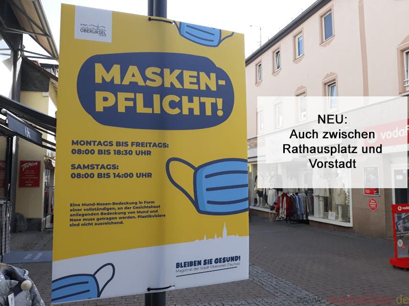 Die Maskenpflicht in Oberursel wurde erweitert. Sie gilt jetzt auch in der Stichstraße zwischen Rathausplatz und Vorstadt (zwischen Buchhandlung Libra und Columbus- Apotheke)
