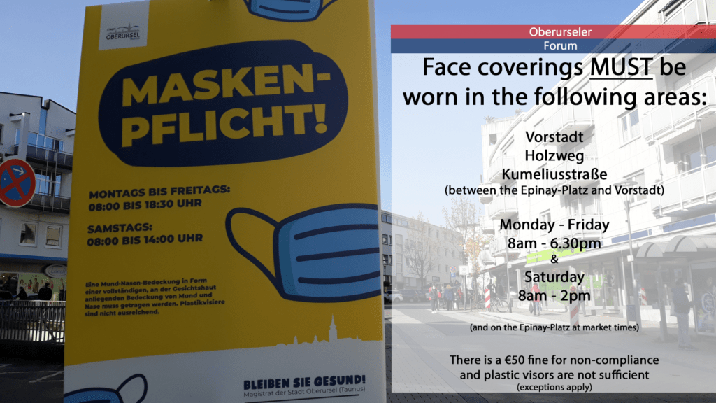 In Oberursel, face coverings MUST be worn in the following areas: